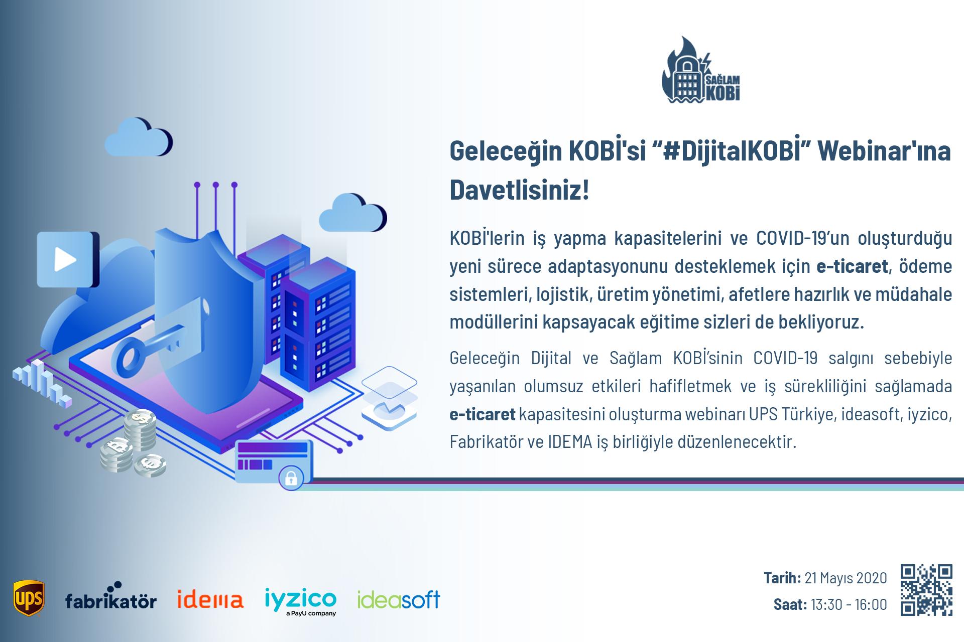 """Geleceğin KOBİ`si """"#DijitalKOBİ"""" Webinar`ına Davetlisiniz!"""